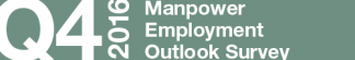 Manpower Employment Outlook Survey – Q4 2016