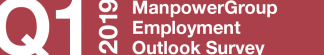 ManpowerGroup Employment Outlook Survey – Q1 2019