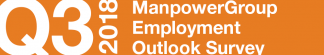 ManpowerGroup Employment Outlook Survey – Q3 2018