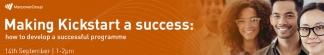 Making Kickstart a success: how to develop a successful programme